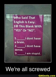 Funny pictures about English language is confusing. Oh, and cool pics about English language is confusing. Also, English language is confusing. Funny Images, Best Funny Pictures, Funny Photos, Memes Humor, Dr. Martens, Comebacks And Insults, Funny Insults, Funny Comebacks, View Quotes