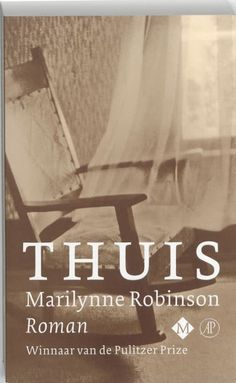 Thuis by Marilynne Robinson - Books Search Engine Marilynne Robinson, So Little Time, Search Engine, My Books, Acting, Faith, Reading, Romans, Products
