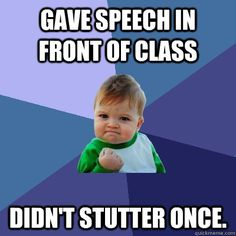Success Kid: For those students with speech impairments :D
