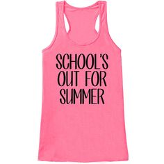 Teacher Shirt - Schools Out For Summer - Teacher Gift - Teacher Appreciation Gift - Teacher Appreciation - End of School - Pink Tank