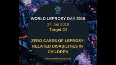 Definition: Is a chronic infectious disease caused by mycobacterium leprae Other Name: Leprosy, also known as hansen's disease Leprosy Mainly Affects :  Ski. Community Health Nursing, Campaign, World, Day, The World, Peace