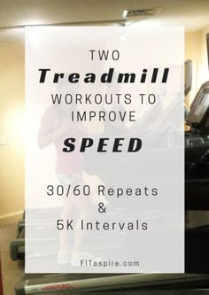 Take advantage of your time on the treadmill to get faster for your next short distance race with these 2 workouts! #FitFluential