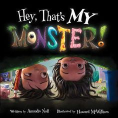 Hey, That's My Monster! [Book]