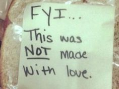 Note Shows How to Pack Someone Lunch When You're Mad at Them.. LMBO