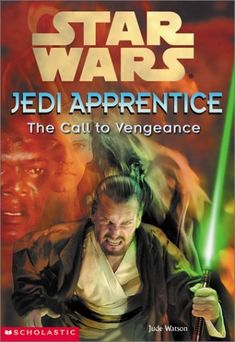 Jedi Apprentice: The Call to Vengeance - Wookieepedia - Wikia