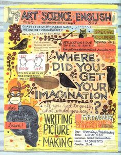Lynda Barry's Syllabus: An Illustrated Field Guide to Keeping a Visual Diary and Cultivating the Capacity for Creative Observation   Brain Pickings