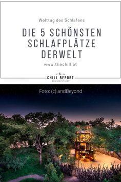 Die 5 schönsten Schlafplätze der Welt - The Chill Report Movie Posters, Traveling, Bucket, Pictures, Luxury, World, Viajes, Nice Asses, Film Poster