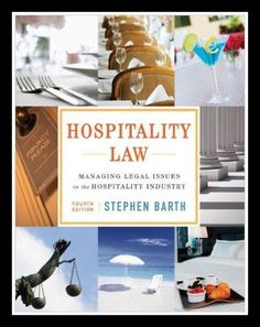 Hospitality Law: Managing Legal Issues in the Hospitality Industry 4th Edition