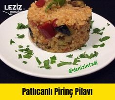 Patlıcanlı Pirinç Pilavı Salsa, Grains, Tacos, Mexican, Ethnic Recipes, Food, Kitchens, Salsa Music, Restaurant Salsa