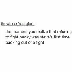 """That moment you realize that refusing to fight Bucky was Steve's first time backing out of a fight."" --Steve and Bucky from Captain America Dc Memes, Marvel Memes, Marvel Avengers, Marvel Comics, Newt Thomas, Nos4a2, Bucky And Steve, Steve Rogers Bucky Barnes, Captain America And Bucky"