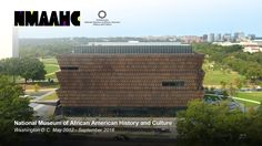 Official National Museum of African American History & Culture Construct...