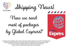 We have a good news for you! Now we send most of package by Global Express!* The shipping time will be short than ealier - hope you will enjoy stamping with our products faster than ever! <3  * Australia, Austria, Belgium, Brasil, Croatia, Denmark, Estonia, Finland, France, Spain, The Netherlands, Hong Kong, Ireland, Iceland, Israel, Canada, South Korea, Lithuania, Latvia, Luxembourg, Malta, Germany, New Zeland, Portugal, Singapour, Slovakia, Slovenia, Switzerland, Sweden, Turkey, UK.