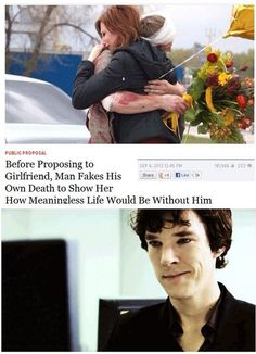 Sherlock, Now u gotta fake ur death AGAIN and don't tell Molly this time. <---repinning for that comment.