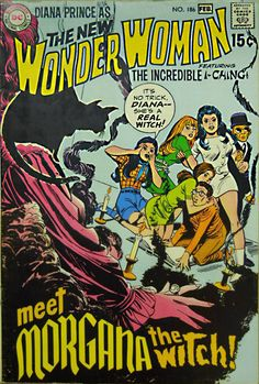 Diana Prince as The New Wonder Woman featuring the Incredible I-Ching! No. 186.