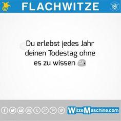 Flachwitze - Todestag