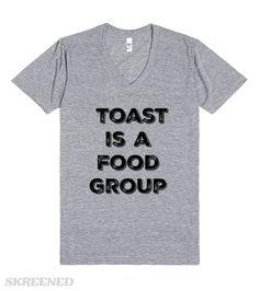 Toast Is A Food Grou