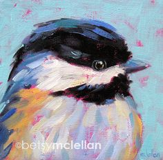 Chickadee  Bird Art  Original Painting  6x6 by betsymclellanstudio, $35.00
