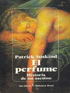 El Perfume - Patrick Süskind