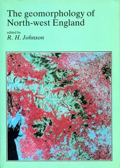 #nabibgeo The geomorphology of north-west England / edited by R. H. Johnson. Manchester : Manchester University Press, 1985 [DATA: 21/11/2013]