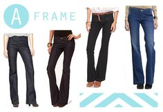 A frame ladies have wide hips and narrow shoulders. A trouser cut or flares are what you should go for!!