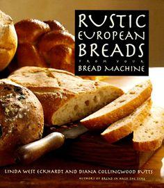 Rustic European Breads by Linda West Eckhardt,http://www.amazon.com/dp/0385477775/ref=cm_sw_r_pi_dp_Yy0zsb1DY5QHWHE1