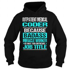 Outpatient Medical Coder #jobs #tshirts #OUTPATIENT #gift #ideas #Popular #Everything #Videos #Shop #Animals #pets #Architecture #Art #Cars #motorcycles #Celebrities #DIY #crafts #Design #Education #Entertainment #Food #drink #Gardening #Geek #Hair #beauty #Health #fitness #History #Holidays #events #Home decor #Humor #Illustrations #posters #Kids #parenting #Men #Outdoors #Photography #Products #Quotes #Science #nature #Sports #Tattoos #Technology #Travel #Weddings #Women