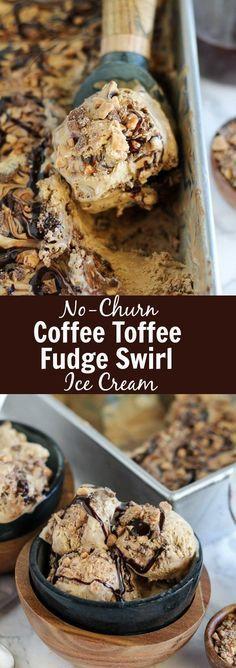 No Churn Coffee Toffee Fudge Swirl Ice Cream - Creamy coffee ice cream filled with toffee bits and fudge swirls. No cooking and no ice cream maker needed for this easy no-churn recipe!