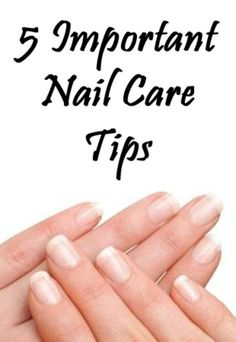 5 Important Nail Care Tips #nailart #nails #mani #polish - For more nail looks or to share yours, go to bellashoot.com
