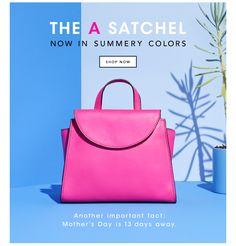 The A Satchel. Shop Now.