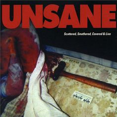 17. Unsane:  Scattered, Smothered & Covered (1995)