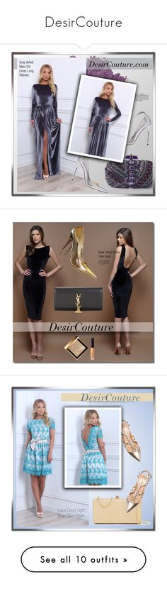 """""""DesirCouture"""" by monmondefou ❤ liked on Polyvore featuring DesirCouture, Bobbi Brown Cosmetics, Jimmy Choo, velvetdress, Yves Saint Laurent, Burberry, Laura Mercier, Valentino, Deux Lux and Christian Louboutin"""