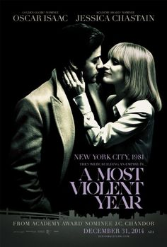 A Most Violent Year, starring Oscar Isaac and Jessica Chastain
