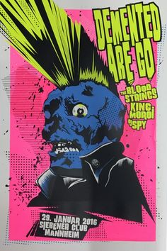 Limited edition hand pulled screenprint for Psychobilly band Demented are Go