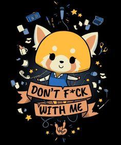 Don't F*ck With Me, a t-shirt by Geekydog at UmamiTees Cute Kawaii Animals, Kawaii Cute, Kawaii Anime, Anime Manga, Anime Art, Yandere Anime, Dibujos Cute, Popular Anime, Japanese Cartoon