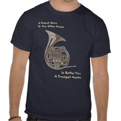 french horn shirt | French Horn T-shirt from Zazzle.com