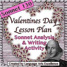 Celebrate Valentine's Day with this Shakespearean Sonnet Analysis and Creative Writing Activity!In this creative and engaging lesson plan, students will analyze one of Shakespeare's most famous love sonnets and create their own original poetry inspired by the Bard.