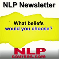 """How would your life be different if you chose your beliefs? What beliefs would you choose? It's an interesting thought experiment, isn't it? In NLP we have done just that. We call those choices the Presuppositions of NLP. I think the most popular Presupposition of NLP would be: """"There is no failure, only feedback."""" For …"""