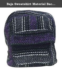 Baja Sweatshirt Material Backpack Made of 100% Recycled Fibers (Purple). Made of 100% Recycled Fibers in Mexico. Ships in 1 Day from NY Heavy Duty Zipper construction.
