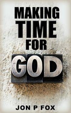 Making Time for God (Bible Commentary & Wisdom Literature) (1) by Jon Fox, http://www.amazon.com/dp/B00BGI458I/ref=cm_sw_r_pi_dp_D1B2ub12CV11A