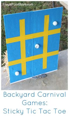 Backyard Carnival Games for Kids - Sticky Tic Tac Toe game.  Throw the ping pong balls and they stick to the board