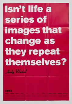 Andy Warhol on repetition. Andy Warhol Quotes, Cocktail Waitress, Artist Quotes, School Posters, Quote Posters, Famous Artists, Words Quotes, New Work, Quotes To Live By