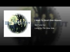 I Want To Stroll Over Heaven - YouTube