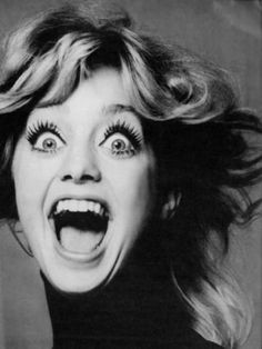 goldie hawn....too crazy to be twiggy