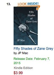 WRITE ENOUGH!: Fifty Shades of Zane Grey #13 In Amazon Hot New Releases John P. McCann