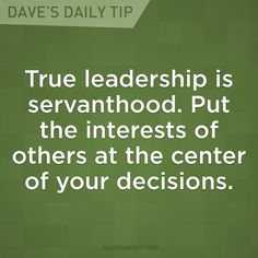 Be a Servant Leader: true leadership is servant-hood. Put the interests of others at the centre of your decisions. Servant Leadership, Leadership Tips, Leadership Development, Leadership Qualities, Nursing Leadership, Student Leadership, Leadership Roles, Personal Development, Me Quotes