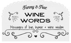 Wine Sayings that will make you smile