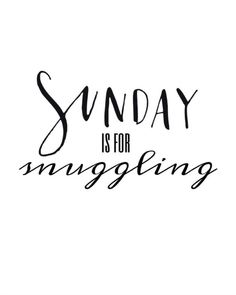 Sunday is for Snuggling