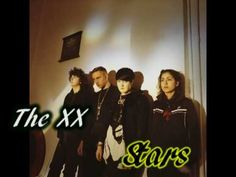 """The XX - Stars.   """" if the stars shouldn't shine by the very first time then dear it's fine, so fine by me.. Cause we can give it time, so much time with me.."""" love this.. Slowdown and listen"""