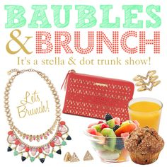 Baubles & Brunch Stella & dot trunk show party