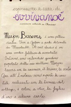 Marjon Bessems  exhìbition in Enoteca Palazzo Mentone  Cherasco (CN)